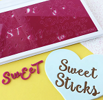 Sweet Stamp Sweet Sticks Upper & Lower Set